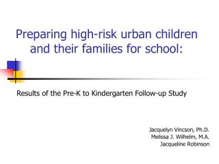Preparing high-risk urban children and their families for school: