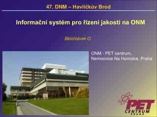 Informační systém pro řízení jakosti na ONM