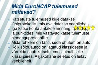 Mida EuroNCAP tulemused näitavad?
