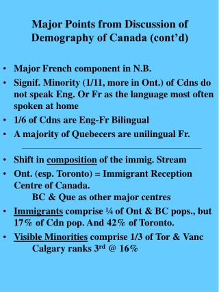 Major Points from Discussion of Demography of Canada (cont'd)
