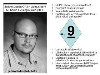 Jarkko Liedes OAJ:n valtuustoon! FM, Koillis-Helsingin lukio (HI-YH)