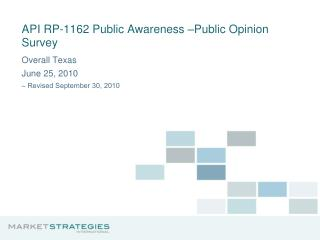 API RP-1162 Public Awareness –Public Opinion Survey