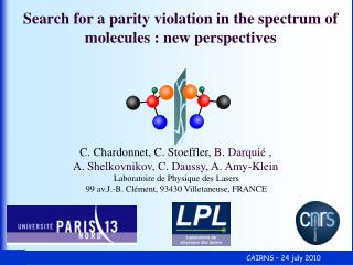 Search for a parity violation in the spectrum of molecules :  new perspectives