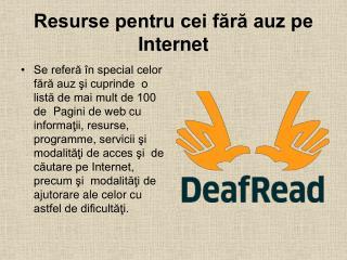 Resurse pentru cei fără auz pe Internet
