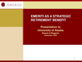 Presentation to  University of Alaska  Board of Regents September, 2008