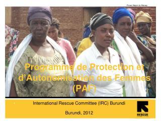 Programme de Protection et d�Autonomisation des Femmes (PAF)