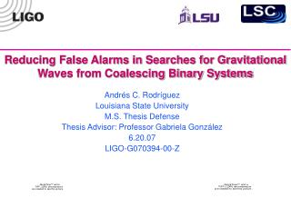 Reducing False Alarms in Searches for Gravitational Waves from Coalescing Binary Systems