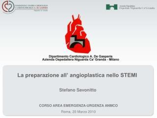 La preparazione all' angioplastica nello STEMI