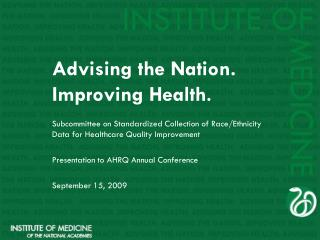 Advising the Nation. Improving Health .