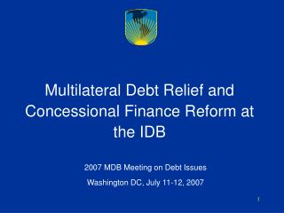 Multilateral Debt Relief and Concessional Finance Reform at the IDB