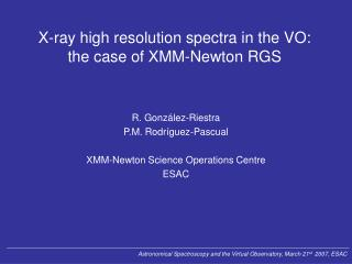X-ray high resolution spectra in the VO: the case of XMM-Newton RGS