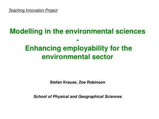 Teaching Innovation Project Modelling in the environmental sciences -