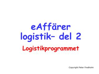 eAffärer logistik– del 2 Logistikprogrammet