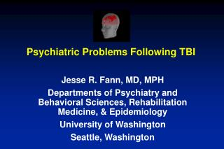 Psychiatric Problems Following TBI