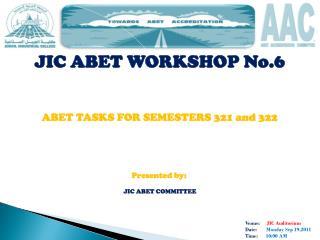 Venue:      JIC Auditorium  Date:        Monday Sep 19,2011  Time:       10:00 AM