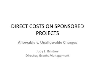 DIRECT COSTS ON SPONSORED PROJECTS