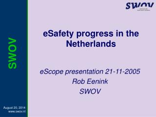 eSafety progress in the Netherlands