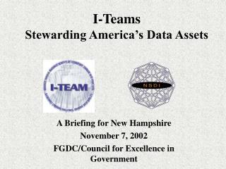 I-Teams  Stewarding America's Data Assets