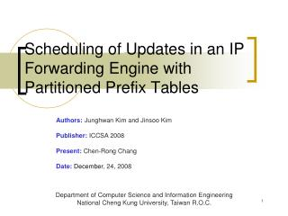 Scheduling of Updates in an IP Forwarding Engine with Partitioned Prefix Tables