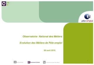 Observatoire  National des Métiers  Evolution des Métiers de Pôle emploi