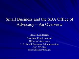 Small Business and the SBA Office of Advocacy – An Overview
