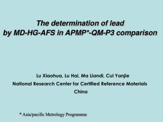 The determination of lead by MD-HG-AFS in APMP * -QM-P3 comparison