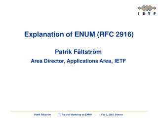 Explanation of ENUM (RFC 2916)