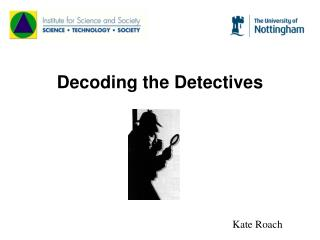 Decoding the Detectives