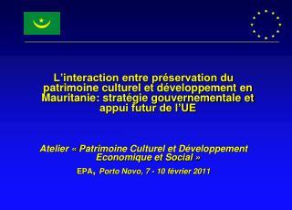 PARTIE I : Le Patrimoine culturel en Mauritanie
