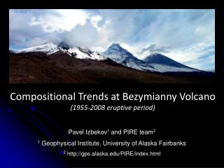 Compositional Trends at Bezymianny Volcano (1955-2008 eruptive period)