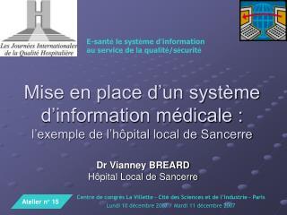 Mise en place d'un système d'information médicale : l'exemple de l'hôpital local de Sancerre