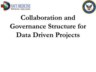 Collaboration and Governance Structure for Data Driven Projects