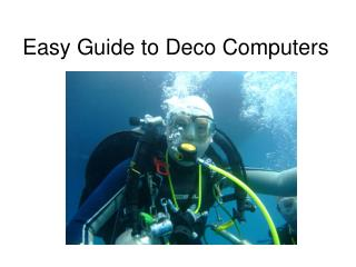 Easy Guide to Deco Computers