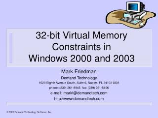 32-bit Virtual Memory Constraints in  Windows 2000 and 2003