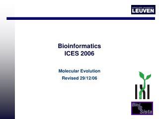 Bioinformatics ICES 2006
