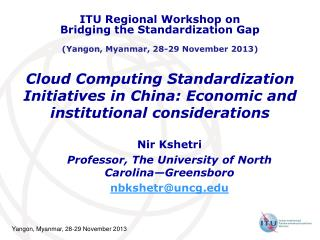 Cloud Computing Standardization Initiatives in China: Economic and institutional considerations
