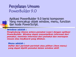 Penjelasan Umum PowerBulder 9.0