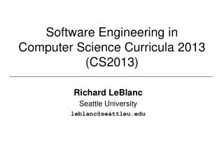 Software Engineering in Computer Science Curricula 2013 (CS2013)
