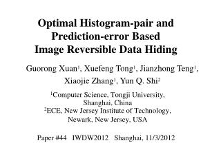 Optimal Histogram-pair and  Prediction-error Based  Image Reversible Data Hiding