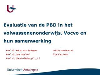 Evaluatie van de PBD in het volwassenenonderwijs, Vocvo en hun samenwerking