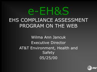 e-EH&S EHS COMPLIANCE ASSESSMENT PROGRAM ON THE WEB