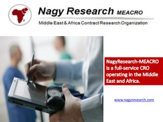 NagyResearch -MEACRO is a full-service CRO operating in the Middle East and Africa.