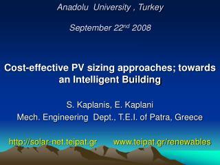 Anadolu  University , Turkey September 22 nd  2008