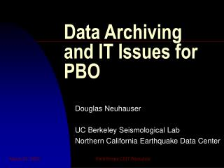 Data Archiving and IT Issues for PBO
