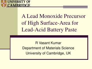 A Lead Monoxide Precursor of High Surface-Area for Lead-Acid Battery Paste