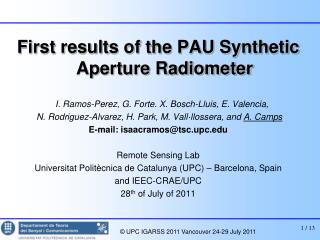First results of the PAU Synthetic Aperture Radiometer