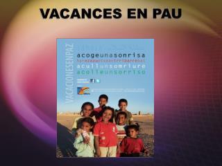 VACANCES EN PAU