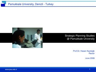 Strategic Planning Studies  @ P amukkale University