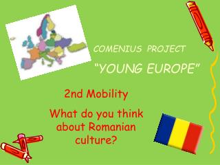 "COMENIUS  PROJECT ""YOUNG EUROPE"""