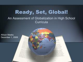 Ready, Set, Global!